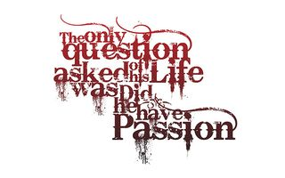 Didhelivewithpassion